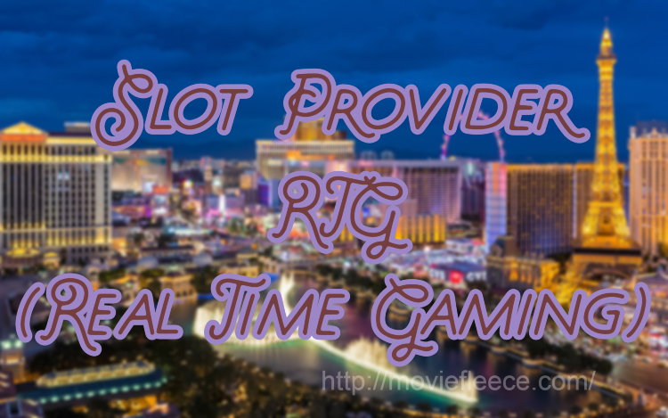 Slot Provider RTG (Real Time Gaming)