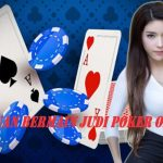 Panduan Bermain Judi Poker Online Yang Wajib Diketahui Pemula!